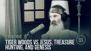 Tiger Woods vs Jesus, Treasure Hunting and Genesis | Ep 5