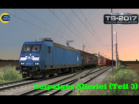 Leipziger Allerlei (Teil 3) | vR Br145 Press | Train Simulator 2017
