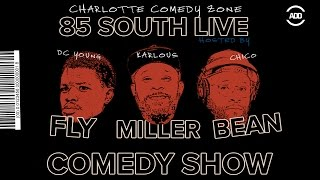 The 85 South Live Comedy Show Charlotte - DC Young Fly Karlous Miller Chico Bean and Darren Brand