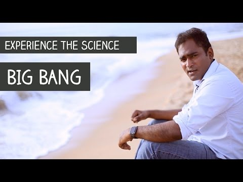 Experience the science -Big Bang