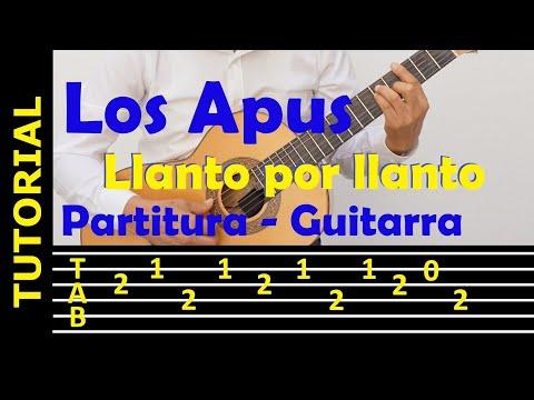Llanto por llanto - Los Apus (tutorial de guitarra con tablatura)