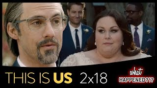 THIS IS US Season 2 Finale Recap: The Wedding & More Future Scenes - 2x18 - Season 2 Episode 18