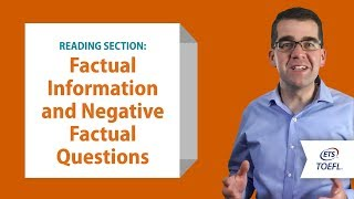 TOEFL® Reading Questions - Factual and Negative Factual Information | Inside the TOEFL® Test