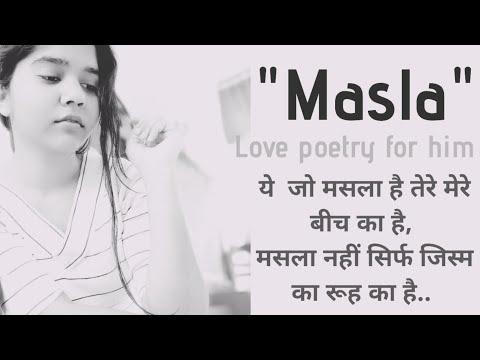 Masla || Love Sad Poetry in hindi || Poetry written by Shwetangi Vrishali.
