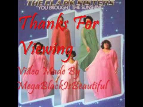 The Clark Sisters-You Brought The Sunshine