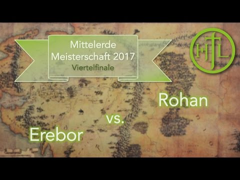 Erebor vs. Rohan (Viertefinale 4) - Mittelerde Meisterschaft 2017