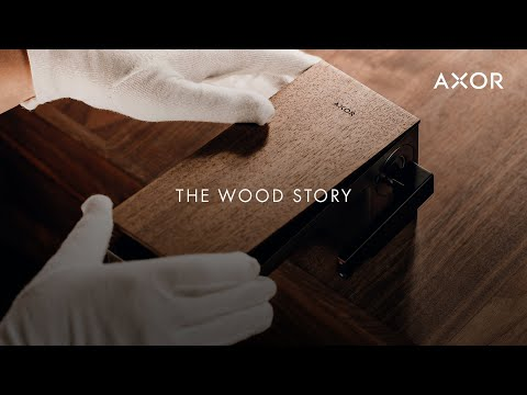 AXOR Places | The Wood Story