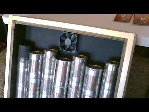 Solar Air Heater Diy Homemade Steel Can Air Heater