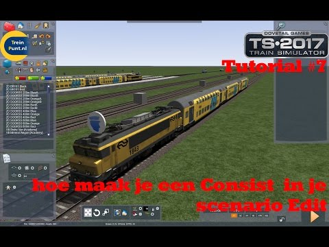 Tutorial #7: hoe maak je een Consist  in je scenario Edit | Train Simulator 2017