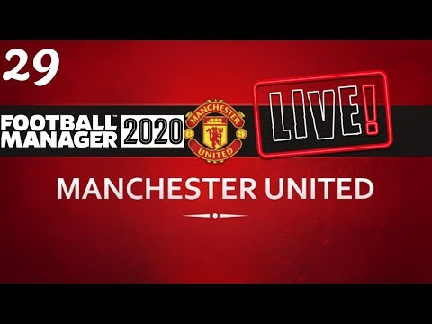 FM20 Manchester United Career Mode | Fixing Man United Ep29 | Football Manager 2020 Stream Replay