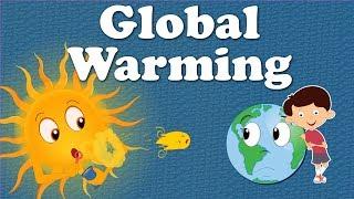 Global Warming | #aumsum #kids #science #education #children