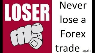Learn how to never have another Forex trading loss, again. Stress free & relaxed Forex trading