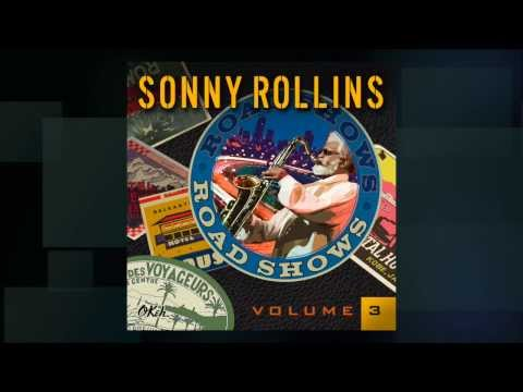 Sonny Rollins: Road Shows, vol.3 - Coming May 6 online metal music video by SONNY ROLLINS