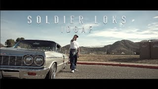 "SOLDIER LOKS ""IDGAF"" (OFFICIAL MUSIC VIDEO) Directed By DSTRUCTIVE FILMZ"