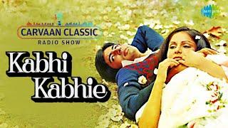 Kabhi Kabhie 1976 All Songs (Carvaan Classic Radio Show) Video HD