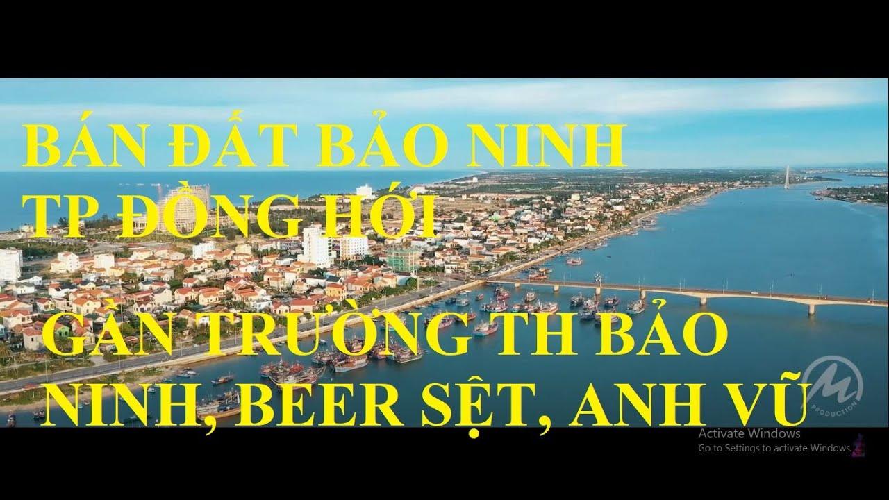Bán đất biển Bảo Ninh, Đồng Hới, cách Beer Sệt 100m, cách Trường TH 200m, cách Cầu Nhật Lệ 1 400m video