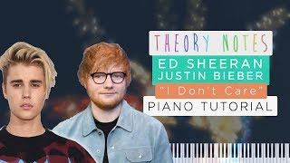 How to Play Ed Sheeran & Justin Bieber - I Don't Care | Theory Notes Piano Tutorial