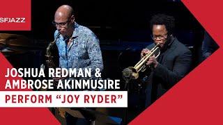 """Joshua Redman & Ambrose Akinmusire perform """"Joy Ryder"""" (Live at SFJAZZ)"""