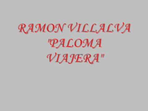 RAMON VILLALBA PALOMA VIAJERA - TE DOY TU LIBERTAD.wmv