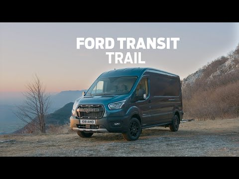 Ford Transit Trail and Ford Transit Custom Trail