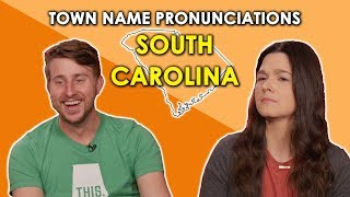 We Try to Pronounce South Carolina Town Names