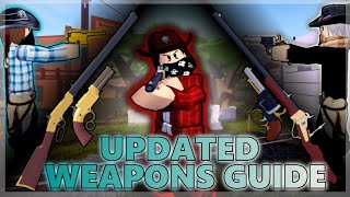 [Updated] Wild West Weapons Guide (Roblox)