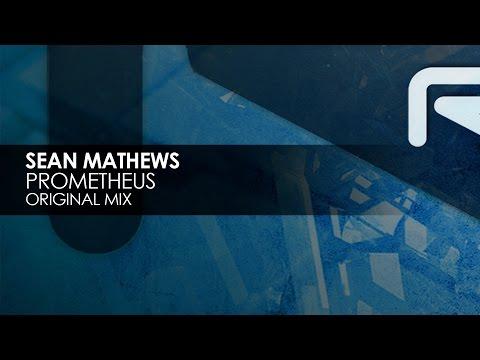 Sean Mathews - Prometheus [Teaser]