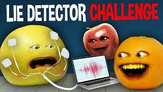 Annoying Orange - Lie Detector Challenge
