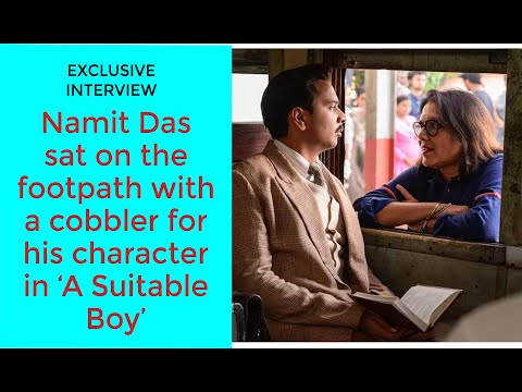 Namit Das | On finding the beauty in the soul of Haresh Khanna in #ASuitableBoy
