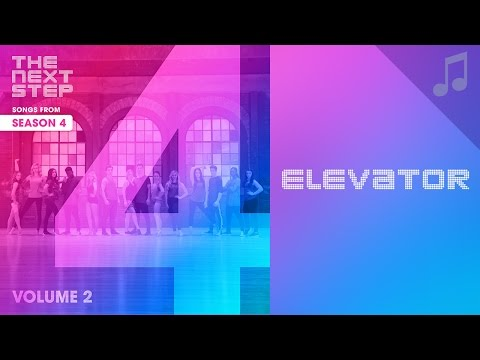 """Elevator"" - The Next Step Season 4 Songs"
