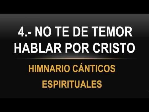 No Te De Temor Hablar Por Cristo