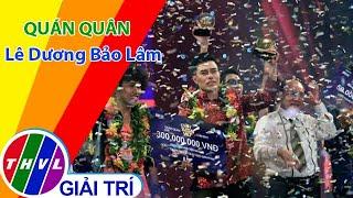 Hành trình đến Quán quân Cười Xuyên Việt 2015 của Lê Dương Bảo Lâm