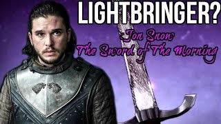 Jon Snow is the NEXT Sword of the Morning - Game of Thrones Theory