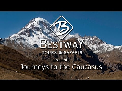 Bestay Tours & Safaris to the Caucasus