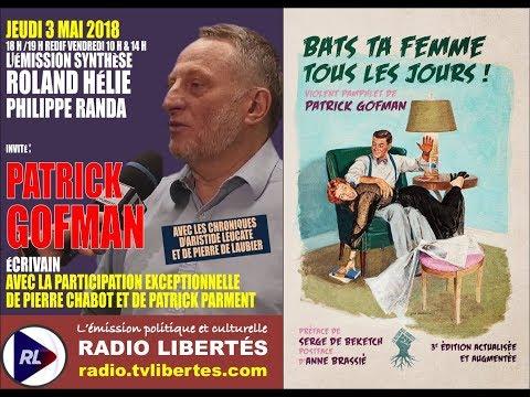Patrick Gofman sur Radio Libertés pour présenter « Bats ta femme tous les jours » Nouvel Ordre Mondial, Nouvel Ordre Mondial Actualit�, Nouvel Ordre Mondial illuminati