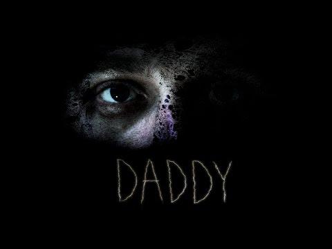 Daddy - Short Horror Film