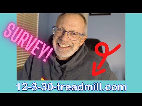 12-3-30-Treadmill Survey Request