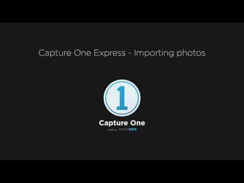 Capture One Express | Importing images