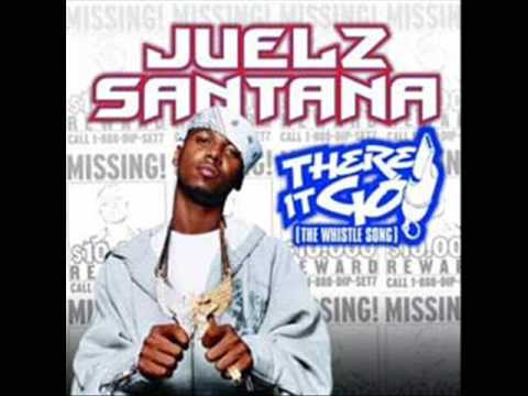 Baixar There It Go (The Whistle Song) - Juelz Santana