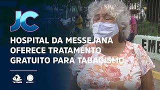 Hospital da Messejana oferece tratamento gratuito para tabagismo