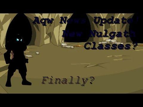 Aqw~ News Update! I Nulgath New Classes!?!