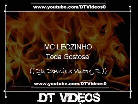 Baixar MC LEOZINHO - Toda Gostosa (( DJs Dennis e Victor JR ))