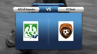 10. kolejka: AZS UŚ Katowice - FC Toruń (skrót)