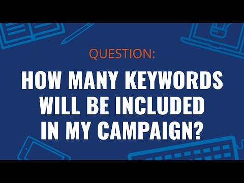 How Many Keywords will be Included in My Campaign?