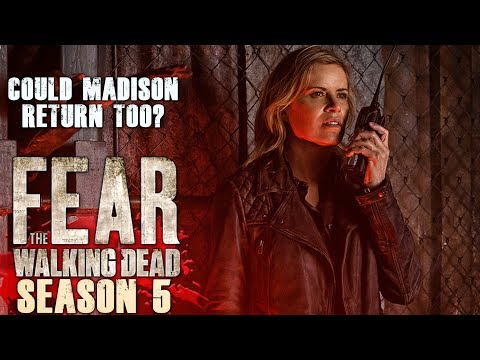 Fear the Walking Dead Season 5 - Could Madison Return as Well?