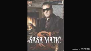 Sasa Matic - Samo ovu noc - (Audio 2007)