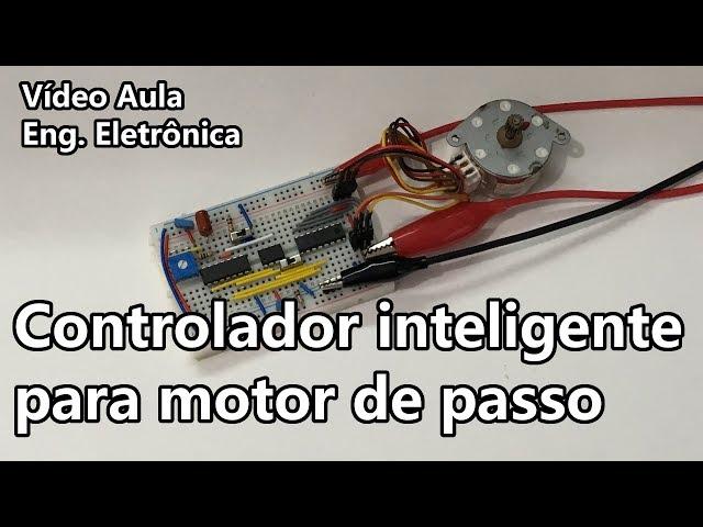 CONTROLADOR PARA MOTOR DE PASSO COM PIC | Vídeo Aula #290