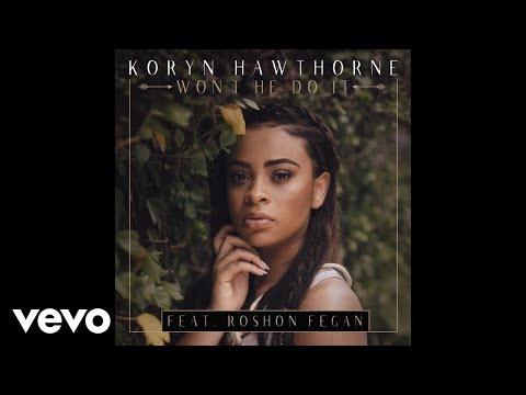 Koryn Hawthorne feat. Roshon Fegan - Won't He Do It (Official Audio)