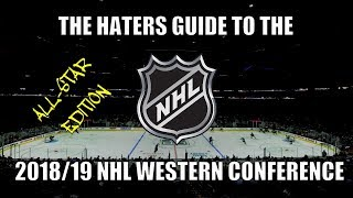 The Haters Guide to the 2018/19 NHL Western Conference: All-Star Edition