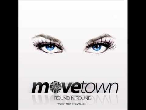 Movetown - Round N Round [HQ]